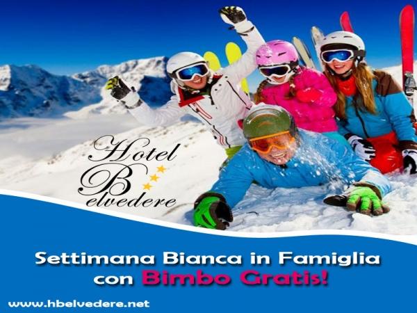 Offerta Settimana Bianca in Famiglia - Bimbo Gratis!